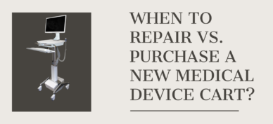When to Repair vs Purchase a New Medical Device