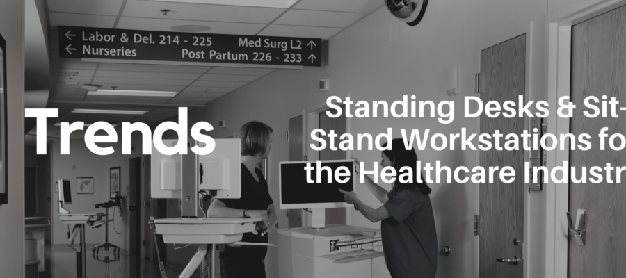 Trends for Sit and Stand