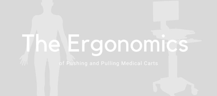 Ergonomics push pull